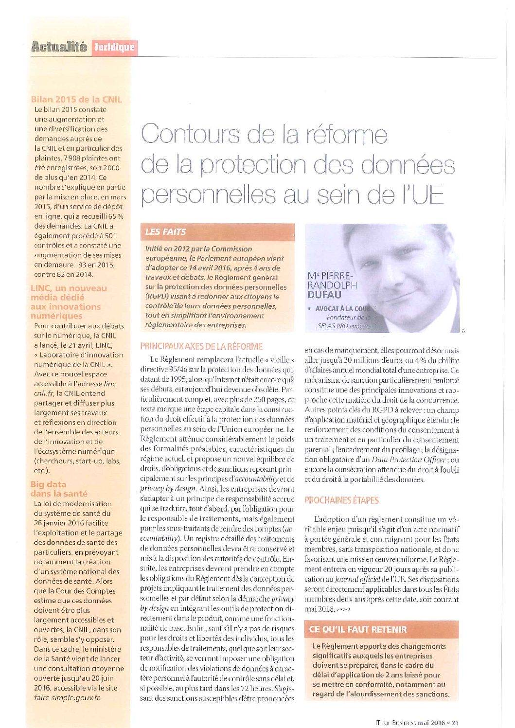 Contornos de la reforma de la protección de datos personales en la UE, por Pierre-Randolph Dufau, IT For Business, mayo de 2016.
